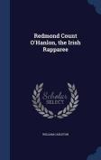Redmond Count O'Hanlon, the Irish Rapparee