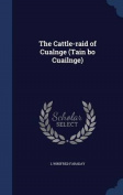 The Cattle-Raid of Cualnge
