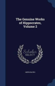 The Genuine Works of Hippocrates, Volume 2