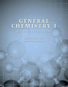 General Chemistry I, Student Study Guide