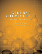 General Chemistry II, Student Study Guide