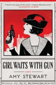 Girl Waits with Gun [Large Print]
