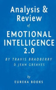 Analysis & Review of Emotional Intelligence 2.0  : By Travis Bradberry and Jean Greaves