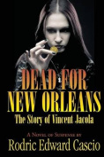 Dead for New Orleans