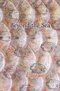 Beyond the Sea: Escape