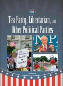 Tea Party, Libertarian, and Other Political Parties