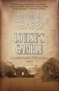Louise's Gamble
