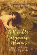 A Humble Vietnamese Woman