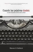 Cuando Las Palabras Duelen [Spanish]