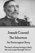 Joseph Conrad - The Inheritors, an Extravagent Story