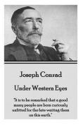 Joseph Conrad - Under Western Eyes
