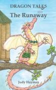 The Runaway (Dragon Tales)