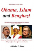 Obama, Islam and Benghazi