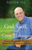God, Golf, and Great Marriages