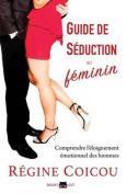 Guide de Seduction Au Feminin [FRE]