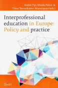 Interprofessional Education in Europe