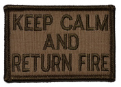 Keep Calm and Return Fire 2x3 Military Patch / Morale Patch - Multiple Colours