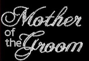 Mother of the Groom Rhinestone Iron on Transfer