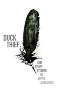 Duck Thief & Other Stories