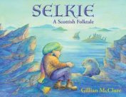 Selkie: A Scottish Folktale