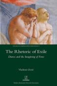 The Rhetoric of Exile