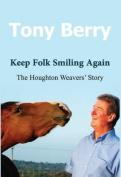 Keep Folk Smiling Again
