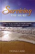 Surviving the Hurt