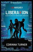 Liberation (I am Margaret)