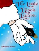 The Little Black Bauble