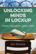 Unlocking Minds in Lockup