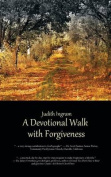 A Devotional Walk with Forgiveness