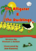 The Alligator & the Ducklings