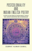 Postcoloniality and Indian English Poetry