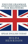 English Grammar and Conversation for Beginners