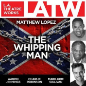 The Whipping Man [Audio]
