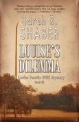 Louise's Dilemma