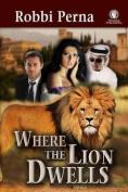 Where the Lion Dwells
