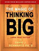 The Magic of Thinking Big [Large Print]