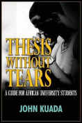 Thesis Without Tears