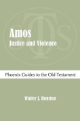 Amos: Justice and Violence