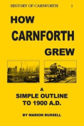 How Carnforth Grew