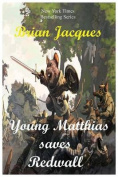 Young Matthias Saves Redwall