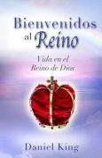 Bienvenidos Al Reino [Spanish]