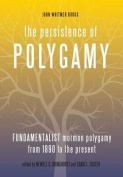 The Persistence of Polygamy, Vol. 3