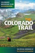 The Colorado Trail, 9th Ed.