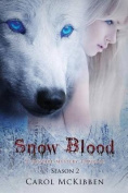 Snow Blood: Season 2