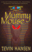 Mummy Mouse: A Tail of Evil