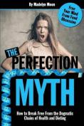 The Perfection Myth