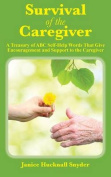 Survival of the Caregiver