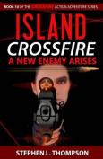 Island Crossfire